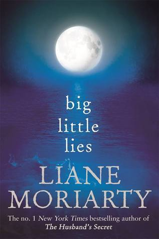 Little Big Lies by Liane Moriarty